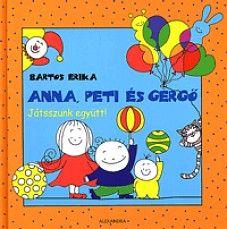 Anna, Peti és Gergő - Játsszunk együtt!