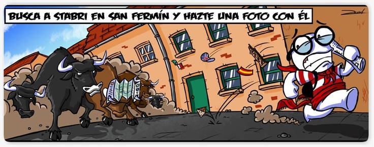 Busca a Stabri en Pamplona por San Fermín, hazte una foto con él, súbela a FB y podrás conseguir un premio! Palabra de Stabri ;)