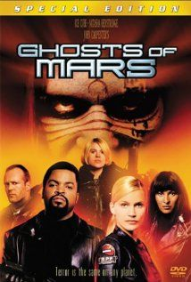 Ghosts of Mars (2001), Screen Gems and Storm King Productions with Natasha Henstridge, Clea DuVall, Pam Grier, Ice Cube, Jason Statham, and Joanna Cassidy. John Carpenter doing it again.