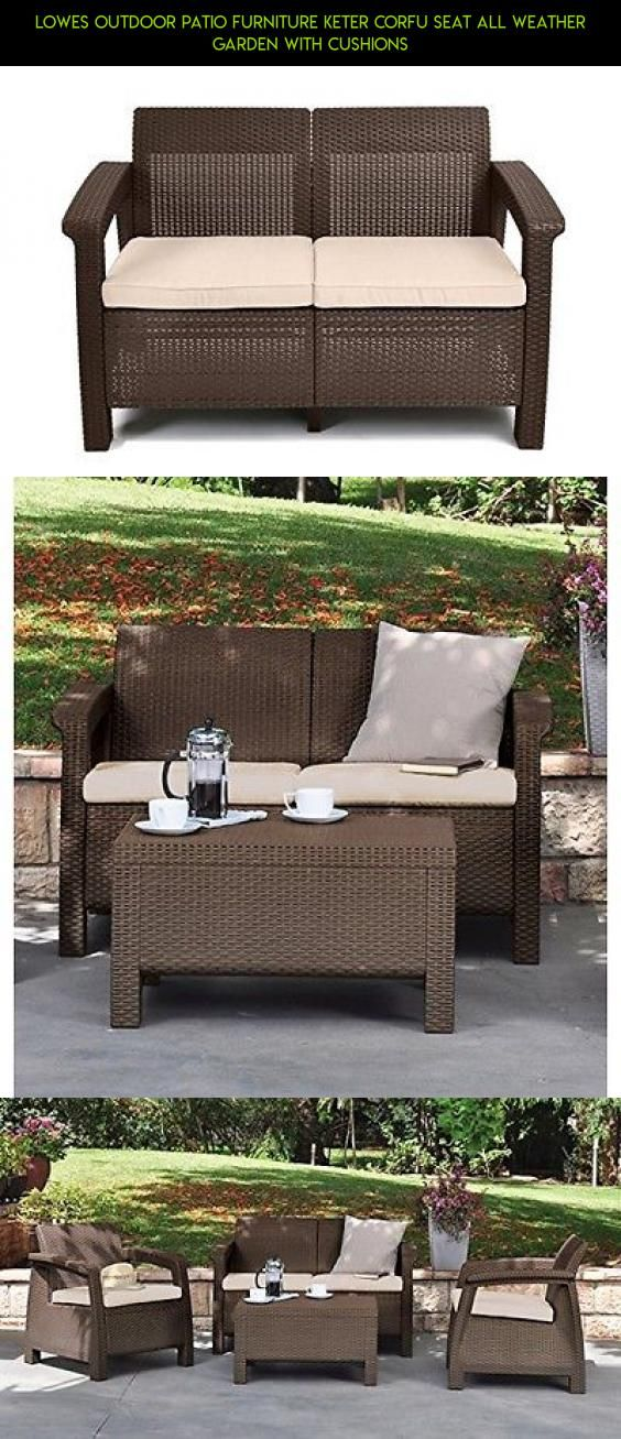 Lowes Outdoor Patio Furniture Keter Corfu Seat All Weather Garden With  Cushions #drone #kit