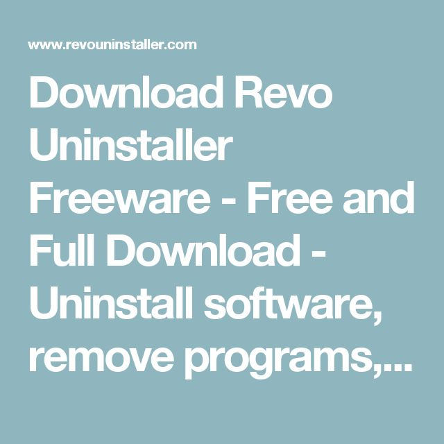 Download Revo Uninstaller Freeware - Free and Full Download - Uninstall software, remove programs, solve uninstall problems