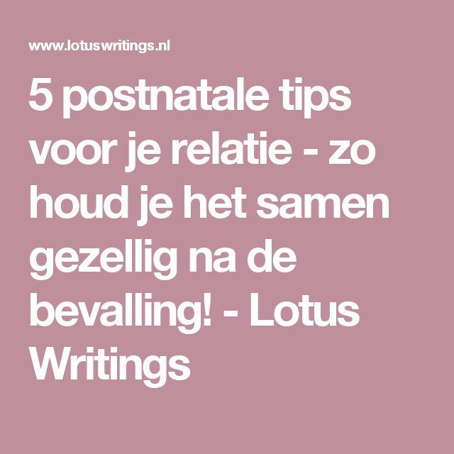 5 postnatale tips voor je relatie - zo houd je het samen gezellig na de bevalling! - Lotus Writings