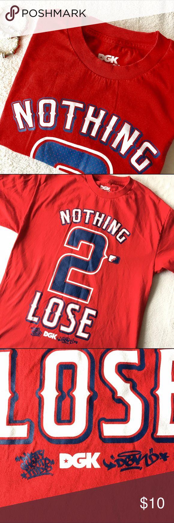 DGK Nothing 2 Lose T-shirt Men's T-shirt, DGK, Like New. DGK Shirts Tees - Short Sleeve
