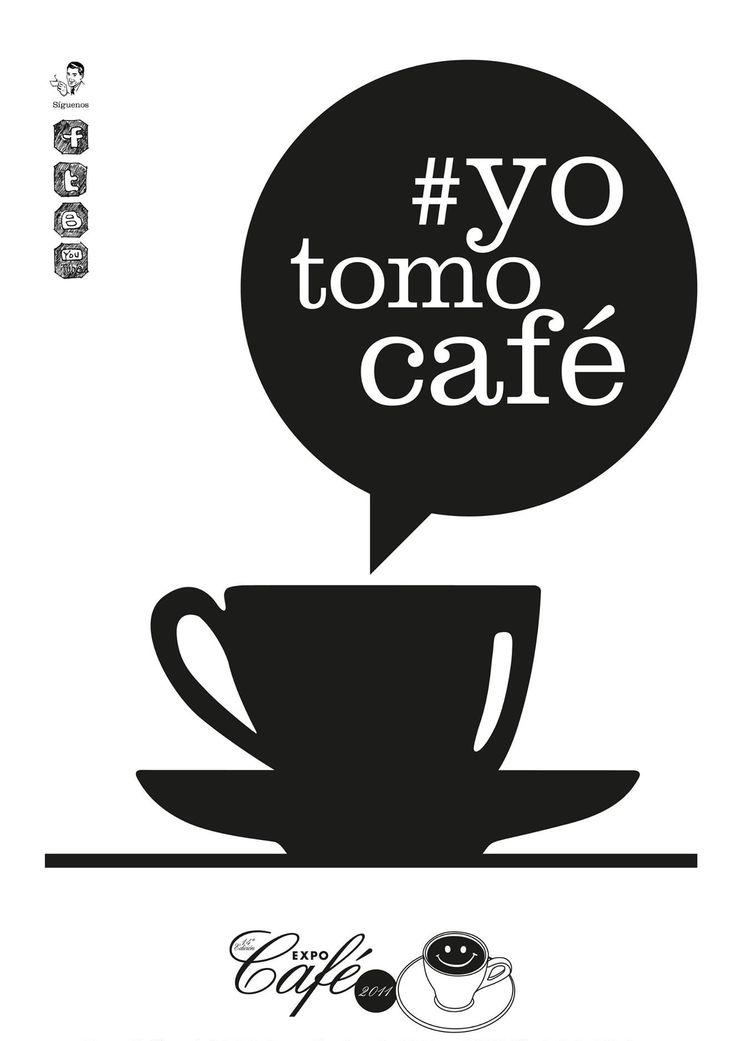 yo tomo cafe ... I drink coffee