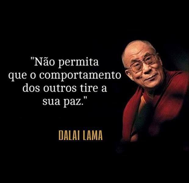Não permita! #Dalailama