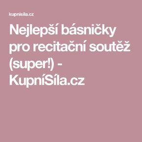 Nejlepší básničky pro recitační soutěž (super!) - KupníSíla.cz