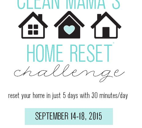 Clean Mama's Home Reset Challenge via Clean Mama