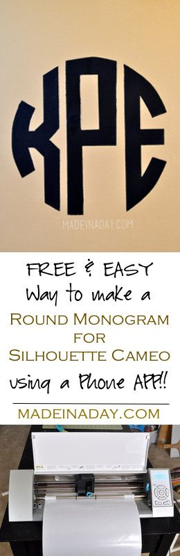 How to make circle monograms for silhouette cameo with a phone app madeinaday.com