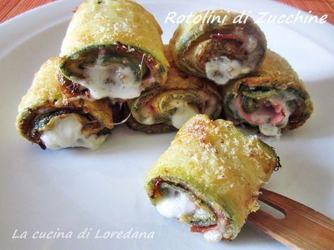 Rotolini di zucchine al forno | La Cucina di LoredanaLa Cucina di Loredana