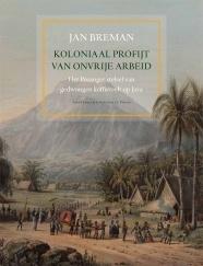 De sociologische onderbouwing van Multatuli's aanklacht door Jan Breman.