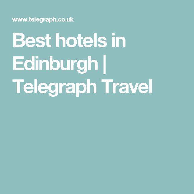 Best hotels in Edinburgh   Telegraph Travel