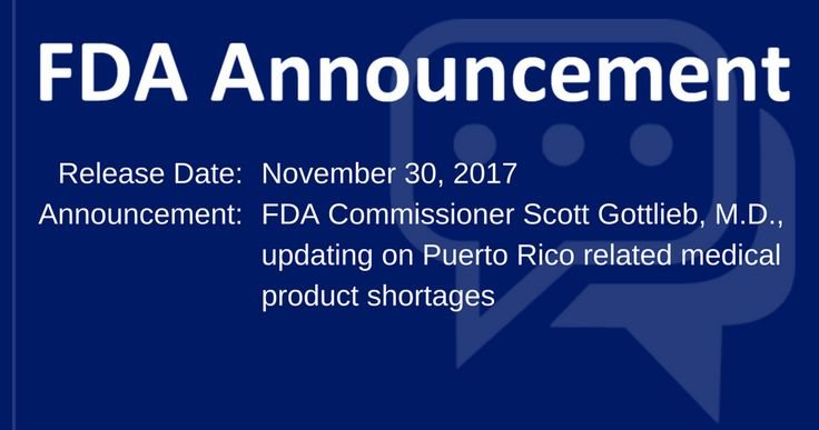 Check out the update on Puerto Rico IV drug shortage from Hurricane Maria, FDA Commissioner makes a statement!
