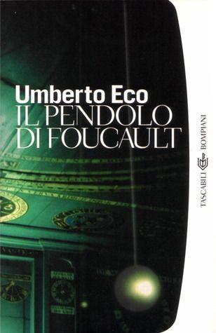 Eco. Il pendolo di Foucault.