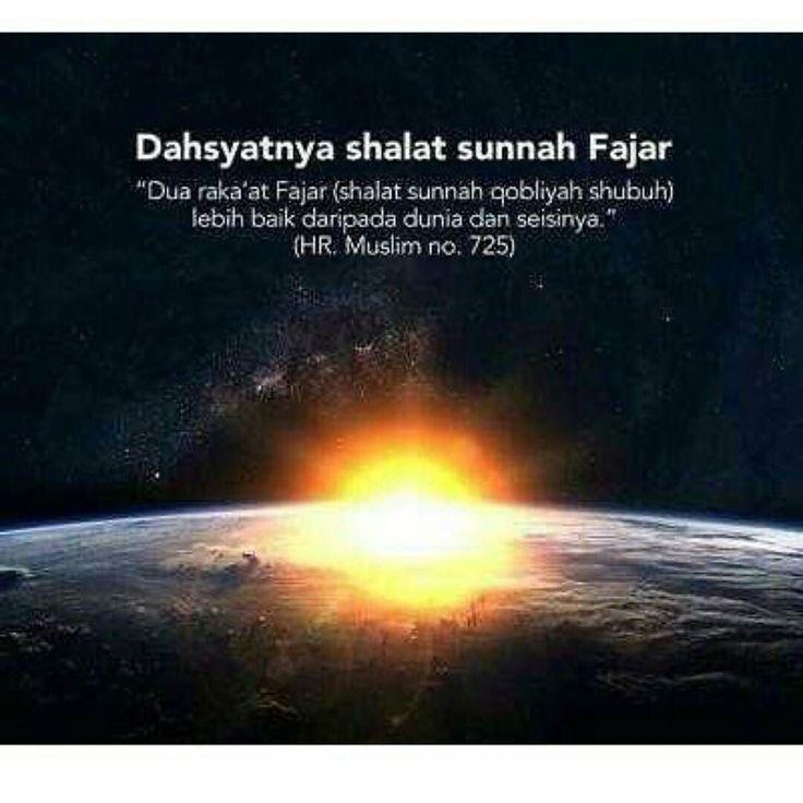 Anwarmustofa10 _ Disebutkan bahwa Aisyah berkata : Aku tidaklah pernah mendengar Rasulullah shallallahu alaihi wa sallam mengerjakan shalat sunnah yang lebih semangat dibanding dengan shalat sunnah dua rakaat sebelum Fajar (HR. Muslim no. 724). Adapun dalil yang menunjukkan keutamaan shalat sunnah qobliyah Shubuh adalah hadits dari 'Aisyah RA bahwa Rasulullah Shalallahu alaihi wasallam berkata : Dua rakaat fajar (shalat sunnah qobliyah shubuh) lebih baik daripada dunia dan seisinya.(HR…