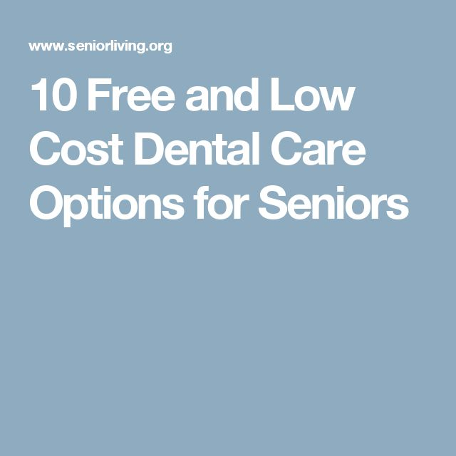 10 Free and Low Cost Dental Care Options for Seniors