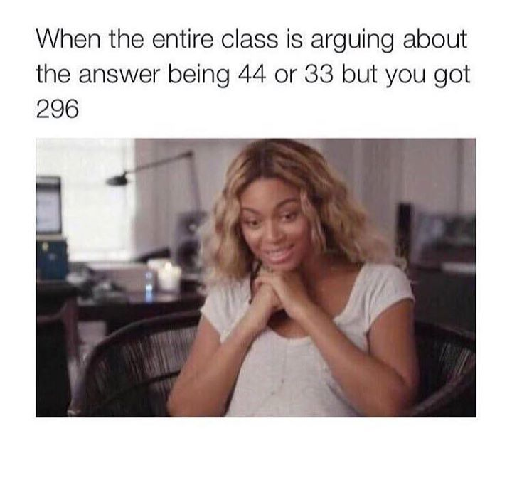 Even Beyoncé knows the feeling of getting the answer wrong on the exam. Tag somebody who understands this  more memes at:  http://gc.mes.fm/memes
