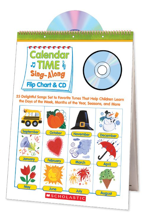 Develop calendar skills with this big, laminated flip chart featuring adorable songs! Find the Calendar Time Sing-Along Flirt Chart & CD in the Classroom Essentials Catalogue: OPUS 1507485 Page 55 See the pages here: http://scholastic.ca/clubs/cec/