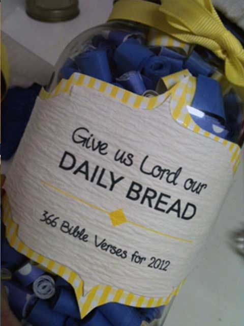 Daily Verses cut and rolled up in a jar.  Cute idea for college. Maybe have everybody put their favorite verses in it at the going away party:)