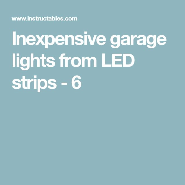 17 Best Ideas About Led Garage Lights On Pinterest