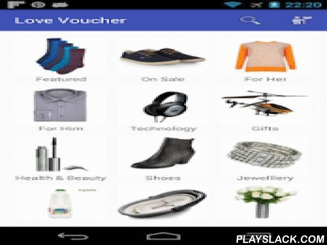 Love Voucher  Android App - playslack.com ,  Love shopping? Try Love Voucher App. It is your perfect shopping companion. With Love Voucher App Shopping just got better!Find the latest deals, offers and vouchers from the merchants you love to shop with, right from your favorite Android device. Compare prices, locate shops, location maps, contact details all in one place. Now with powerful product search, enjoy the latest deals and offers from Higher Street Retailers, Pharmacies, Restaurants…