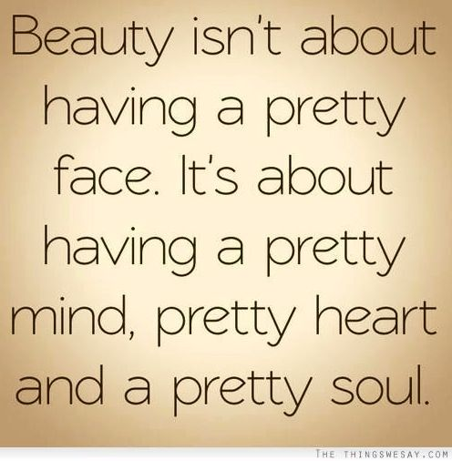 Beauty Quote Via The ThingsWeSay.com