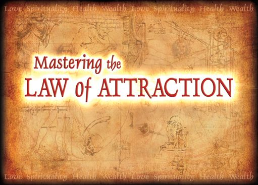 Google Image Result for http://beginningandend.com/wp-content/uploads/2011/12/mastering-the-law-of-attraction-secret.jpg