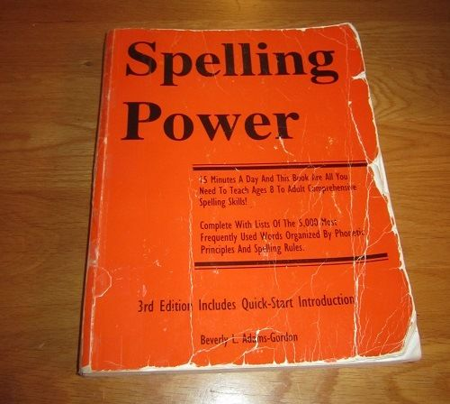 Spelling Power -- The only spelling book you'll need from age 8 to adult.  Teaches 5000 most commonly used words, grouped according to spelling rules.  Practice 15 minutes a day at your own level, and own speed.  Also has CD resource PDF printables.  Good for homeschooling families with multiple grade levels.
