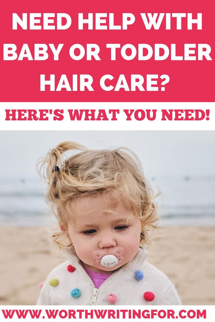 Baby And Toddler Hair Care Products You Ll Love Toddler Hair