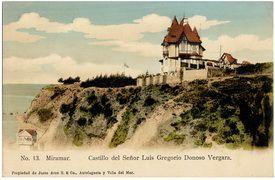 Castillo de don Luis Gregorio Donoso Vergara en el Cerro Castillo, que despues fue vendido y se llamo Castillo Saint George de la Sra.MacClure de Edwards