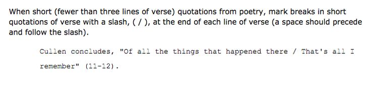 This is how you should quote three lines or less of a poem in your essay.