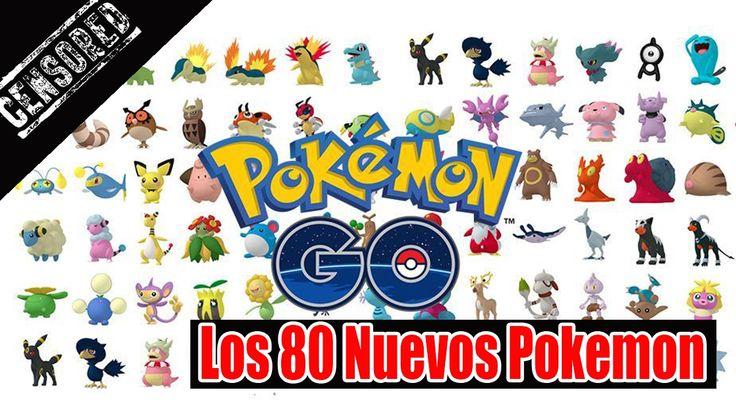 80 Nuevos Pokemon - Segunda Generacion Pokemon GO Atualizacion POKEMON G...