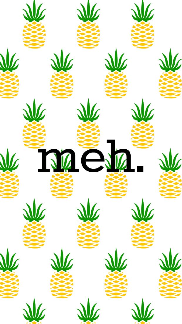 Girl Uninterrupted cute pineapple wallpaper lockscreen meh