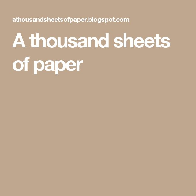 A thousand sheets of paper