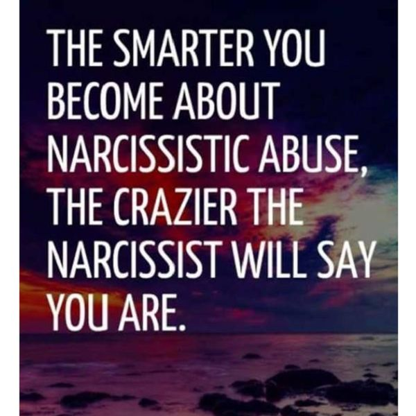The smarter you become about #NarcissisticAbuse, the crazier the #narcissist will say you are.