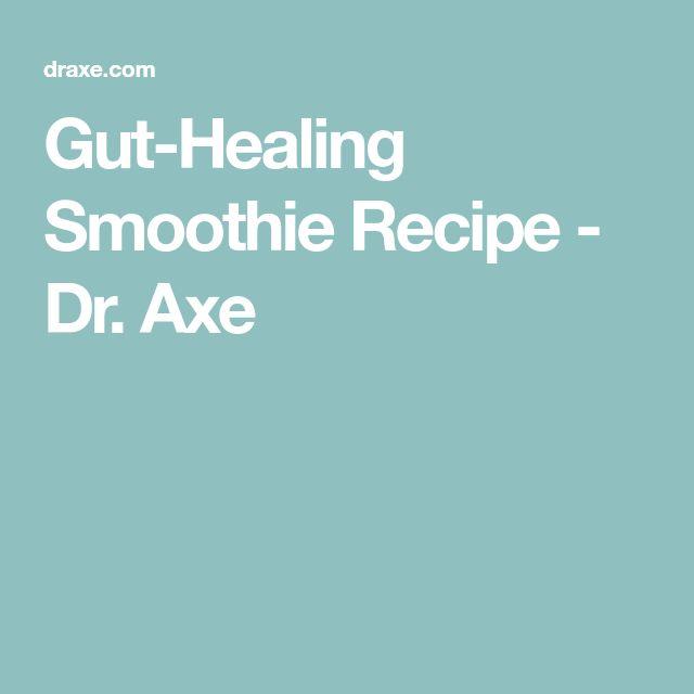 Gut-Healing Smoothie Recipe - Dr. Axe