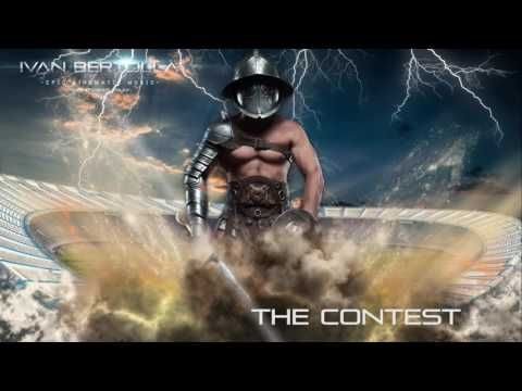Epic Cinematic Music   The Contest by Ivan Bertolla