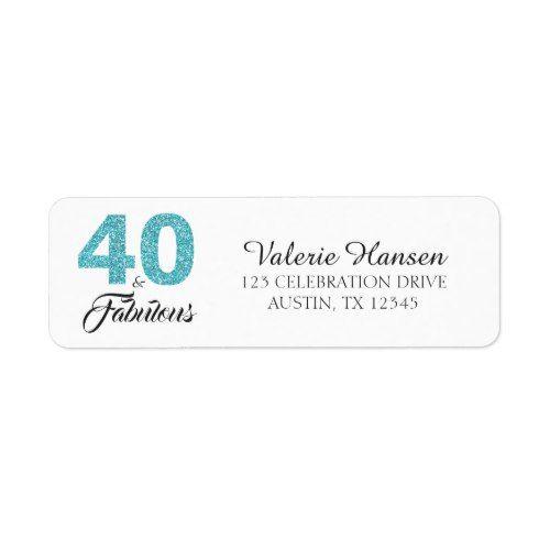 40 And Fabulous 40th Birthday Return Address Label 40th Birthday