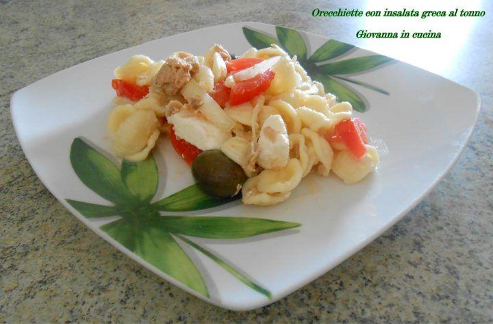 Orecchiette con insalata greca al tonno, senza sale, giovanna in cucina