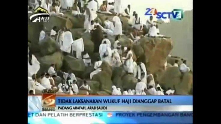 Berita Terbaru Hari ini 4 Oktober 2014 WUKUF DI PADANG ARAFAH HINGGA RES...