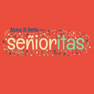 Awesome sorority senior t-shirt designs from SororityBliss.com! The Senioritas of Alpha Xi Delta!