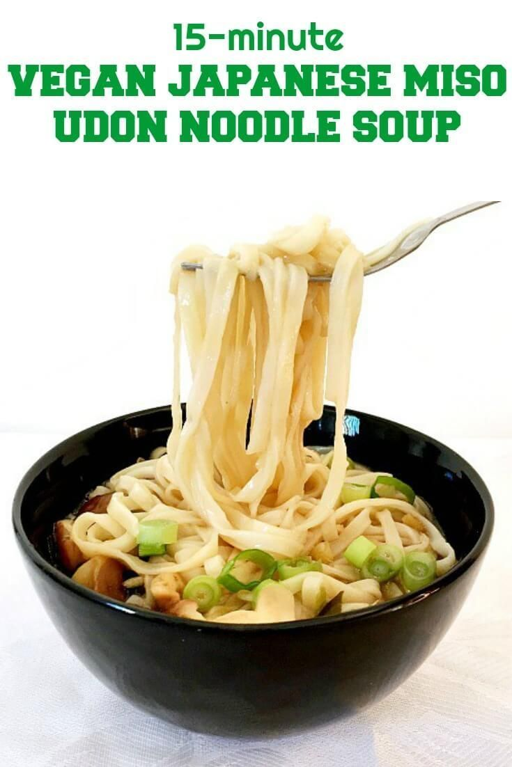 Japanese Udon Noodle Soup With Miso And Shiitake Mushrooms A Simple Recipe Packed With Amazing Flavou Udon Noodle Soup Vegetarian Miso Soup Vegan Soup Recipes