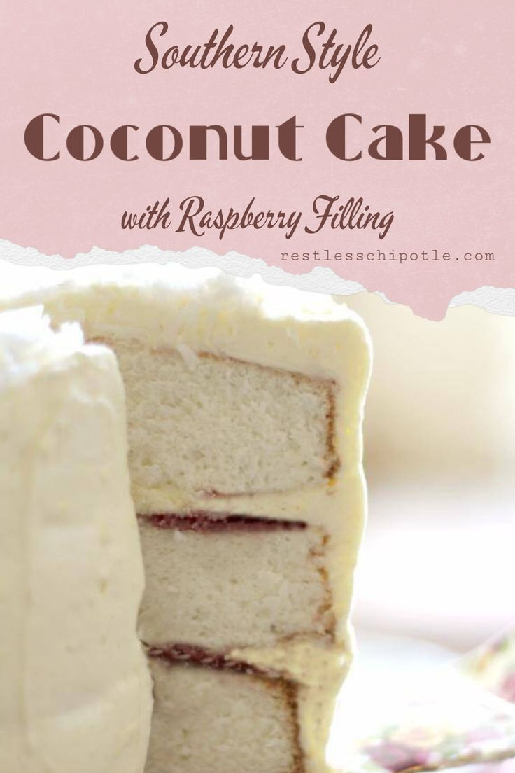 Southern Coconut Cake Recipe In 2020 Cake Delicious Cake Recipes Frosting Recipes