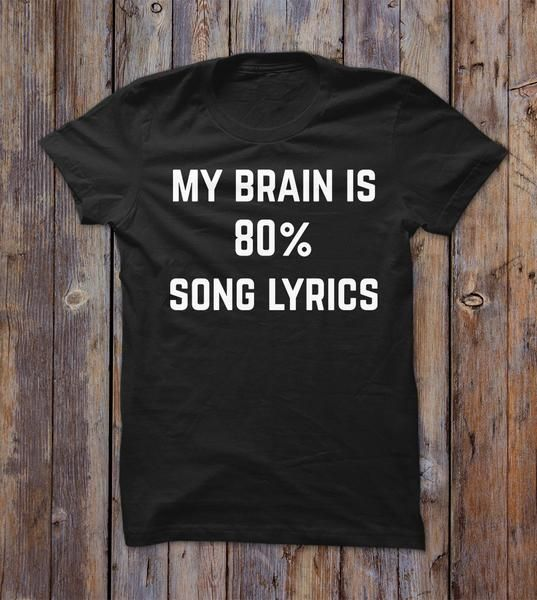 My Brain In 80% Song Lyrics T-shirt