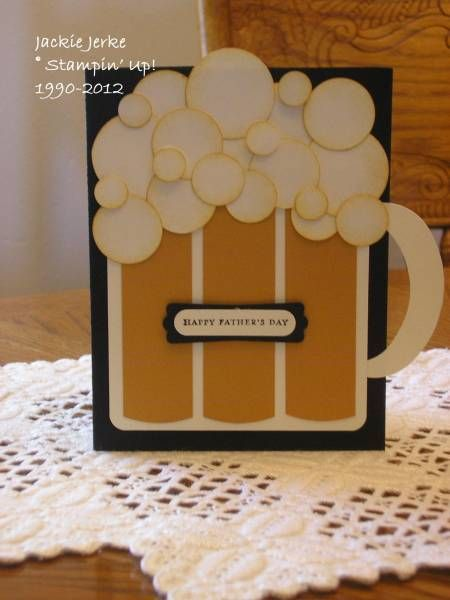 Father's Day 2012 by JJ Rubberduck - Cards and Paper Crafts at Splitcoaststampers Jarra de Cerveza.......