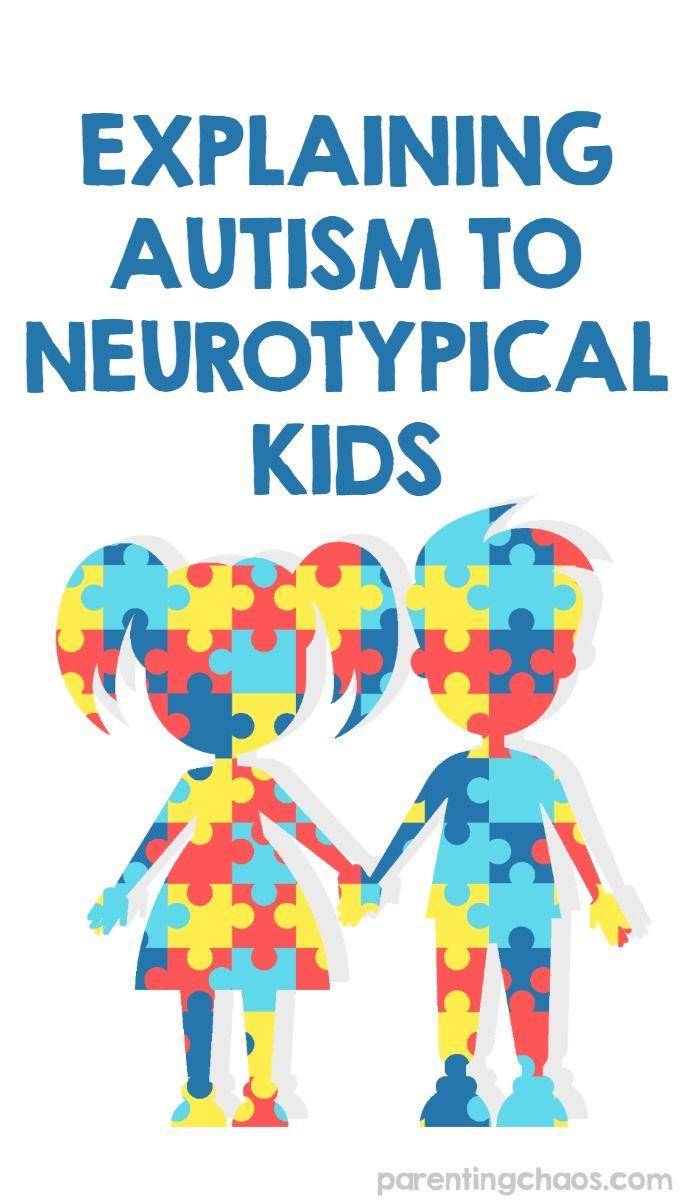 How to Explain Autism to Neurotypical Kids via @pixilatedskies