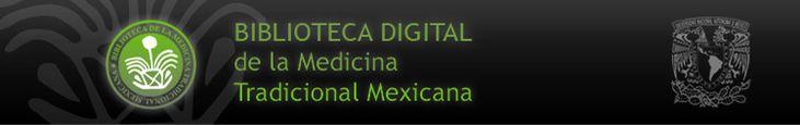 Biblioteca de medicina tradiocional mexicana