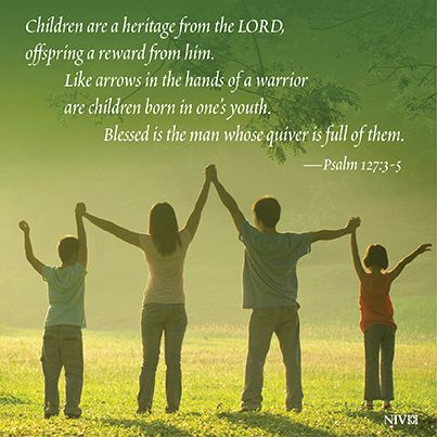 NIV Bible Verse About The Blessing That Children Are. Psalm 127:3 5