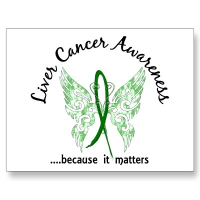 Liver Cancer Awareness - A cause close to my heart - I will never forget. My Mother passed away from Liver cancer.