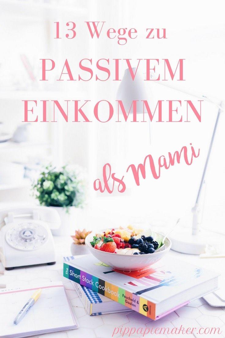 Passives Einkommen als Mami by pippapieamker.com