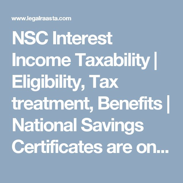 NSC Interest Income Taxability | Eligibility, Tax treatment, Benefits | National Savings Certificates are one of secure investment introduced by government available at all Indian post-offices. NSC certificates are designed...